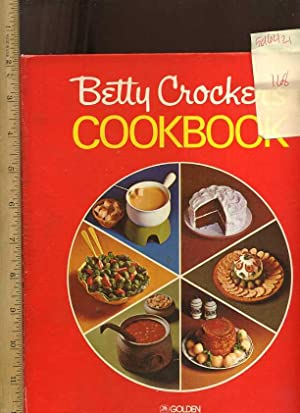 Betty Crocker's Cookbook [Oversized Pictorial, cookbook/recipe Colleciton, Traditional ...