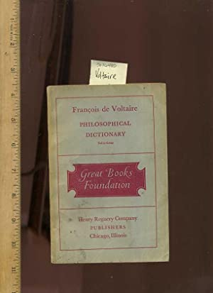Great Books Foundation : Francois De Voltaire : Philosophical Dictionary Selections [critical/...