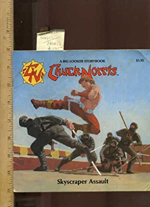 A Big Looker Storybook : Chuck Norris the Karate Kommandos : Skyscraper Assault [Pictorial Children...