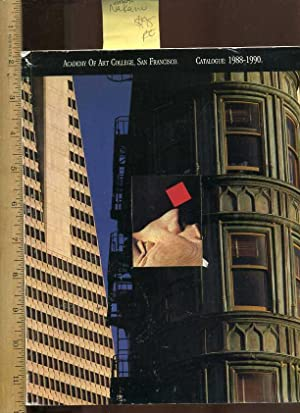 Academy of Art College San Francisco : Catalogue : 1988 to 1990 : Advertising, Graphic Design, ...