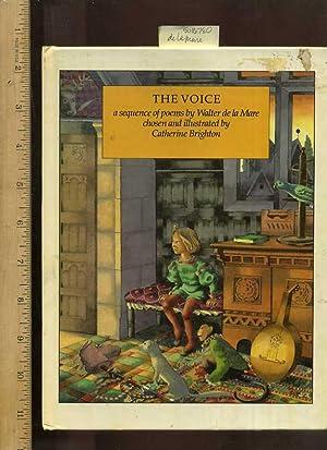 The Voice : a Sequence of Poems: De LA Mare
