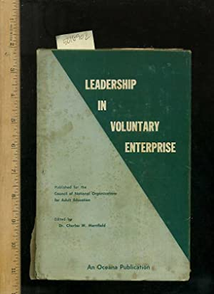 Leadership in Voluntary Enterprise [critical/practical Study, Curriculum, Industrial Society, ...