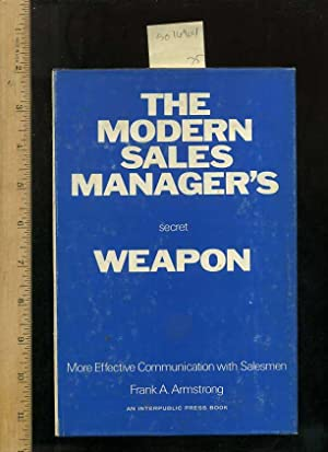 The Modern Sales Manager's Secret Weapon : More Effective Communication with Salesmen [...