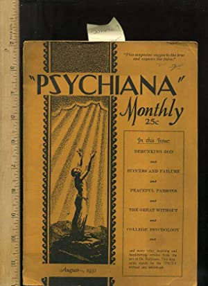 Psychiana Monthly : The New Psychological Religion : August 1931 : Moscow Idaho [ Periodical, ...