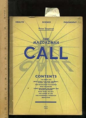 The Mazdaznan Call : Devoted to the Science Philosophy and Art of Life : An Official Organ of the ...
