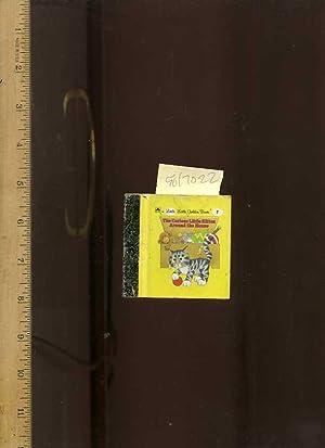The Curious Little Kitten Around the House : a Little Little Golden Book No. 7 [Miniature Version, ...