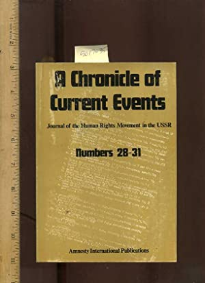 A Chronicle of Current Events: Journal of the Human Rights Movement in the USSR Numbers 28 to 31 [...