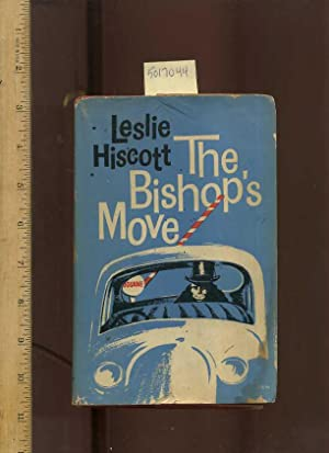 The Bishop's Move [hb in Dj, UK first Edition, Satire]: Hiscott, Leslie / Pasted Down Book ...