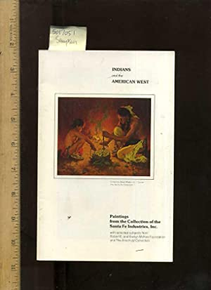 Indians and the American West : Paintings from the Collection of the Santa Fe Industries Inc. : ...