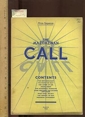 The Masdaznan Call : Contents: The New View Point, to Point the Way, the Ladder of Life, Social ...