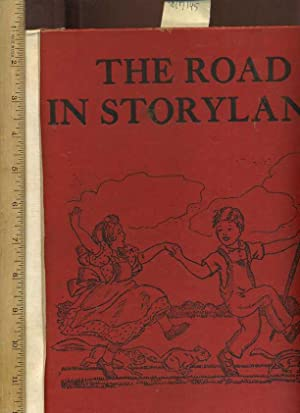 The Road in Storyland [Oversized Children's Pictorial Reader, Compilation of Classic Childrens ...