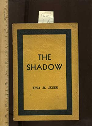The Shadow [anecdotes, Poetry, Prose, Verse, Aphorisms, ]: Skeer, Tina M.
