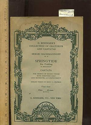 G. Schirmer's Collection of Oratorios and Cantatas : Sergei Rachmaninoff Op. 20 : Springtide :...