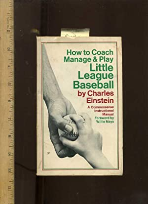 How to Coach , Manage , and: Einstein, Charles /