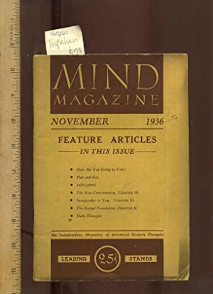 Mind Magazine November 1936 : Feature Articles in This Issue : How are You Going to Vote ; Plan and...