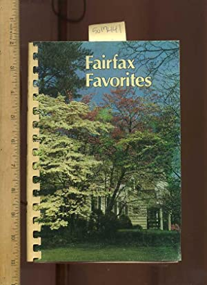 Fairfax Favorites : a Collection of Recipes: Fairfax Hospital Auxiliary, Falls Church Virginia USA