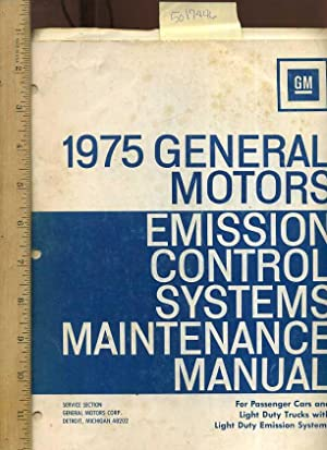 1975 General Motors : Emission Control System Maintenance Manual : For Passenger Cars and Light ...