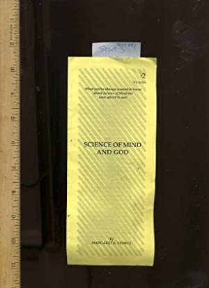 Science of Mind and God [Folded Brochure: Stortz, Margaret R.