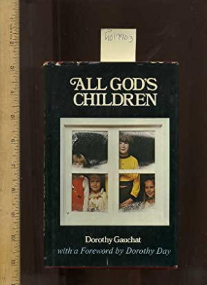 All God's Children [religious Readings, Inspiration, Devotion,: Gauchat, Dorothy /
