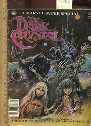 A Marvel Super Special : The Dark Crystal : The Official Comics Adaptation of the Jim Henson Epic ...
