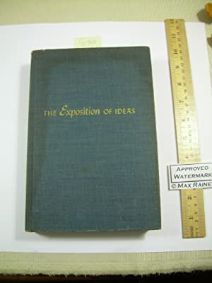 The Exposition of Ideas [critical Practical Study ; Review Reference , Observing, Reporting, ...