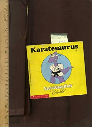 Karatesaurus : Saurus Gang Kids Created By Cliff Galbraith [Pictorial Children's reader]: ...