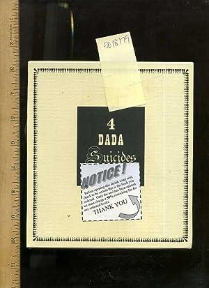 Four / 4 Dada Suicides : Selected: Cravan, Arthur; Rigaut,