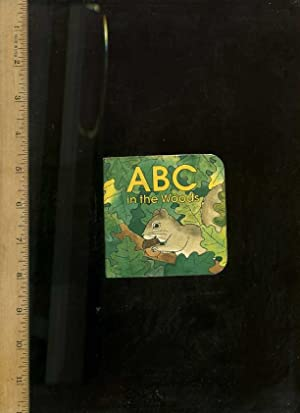 ABC in the Woods [Pictorial Children's Reader, Miniature Board Book ]: Gibson, Barbara / ...