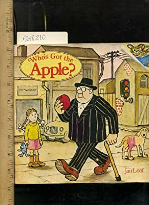 Who's Got the Apple ? [Pictorial Children's reader] Please Read to Me Series: Loof, Jan / ...