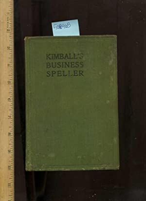 Kimball's Business Speller : Desinged for Use: Kimball, Gustavus S.