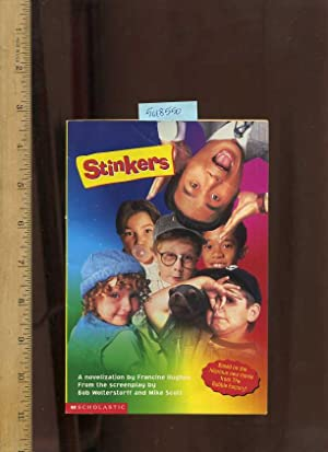 Stinkers : A Novelization [Pictorial Children's reader]: Hughes, Francine / from the ...