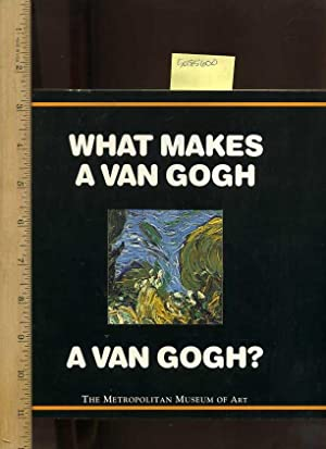 What Makes a Van Gogh a Van: Muhlberger, Richard /