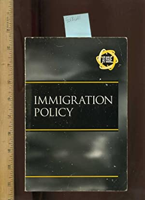 Imigration Policy : At Issue [critical Practical Study ; Review Reference ; Biographical Details ; ...