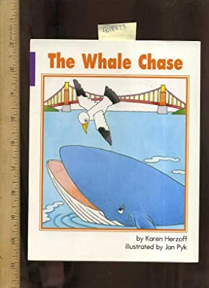 The Whale Chase [Pictorial Children's reader]: Herzoff, Karen and