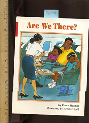 Are We There ? [Pictorial Children's reader]: Herzoff, Karen and