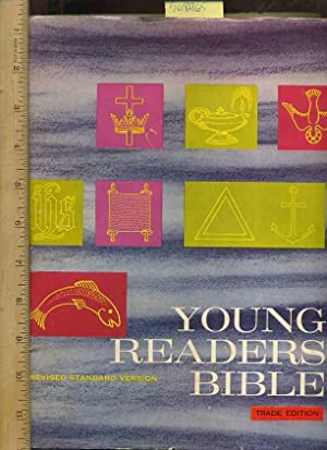 Young Readers Bible ; Revised Standard Version : Trade Edition : Containing Old and New Testaments,...