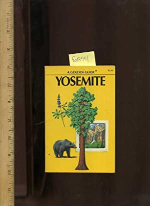 A Golden Guide : Yosemite [pocket Sized Pictorial Biography of the Mountain Region of California, ...