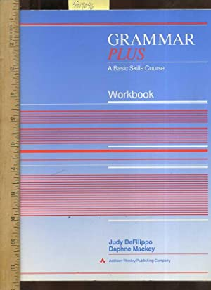 Grammar : Plus : a Basic Skills: DeFilippo, Judy ;