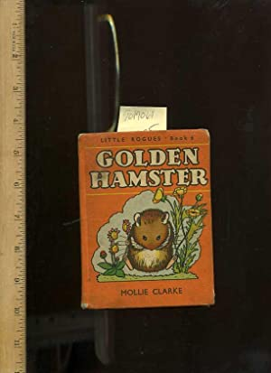 Little Rogues : Book 6 / Six : Golden Hamster [Pictorial Children's reader]: Clarke, ...
