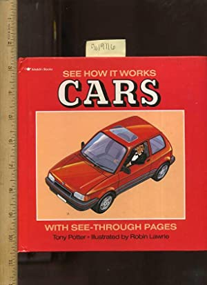 See How it Works : Cars : With See Through Pages [Pictorial Children's reader]: Potter, Tony /...