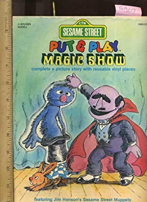 CTW : Sesame Street : Put and Play Magic Show : Complete a Picture Story with Reusable Vinyl Pieces...