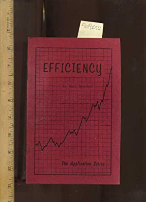Efficiency : The Application Series No. 1 [Self-help Reference Guide, Prosperity, Personal Growth &...