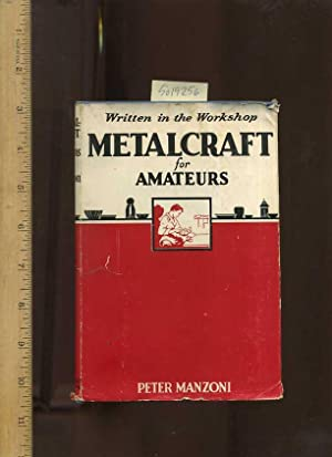 Written in the Workshop : Metalcraft for: Manzoni, Peter