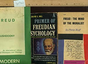 Freud : The Mind of the Moralist / A Primer of Freudian Psychology : Freud's Great ...