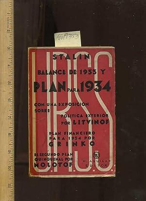 URSS : Stalin : Balance De 1933 Y Plan Para 1934 : Con Una Exposicion Sobre : Politica Exterior Por...