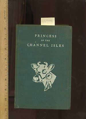 Princess of the Channel Isles [juvenile Novel, English / England Story]: Hoffmann, Eleanor / ...