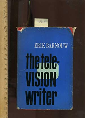 The Television Writer [biography of One Man's Own Personal Experience and Skills Writing for ...