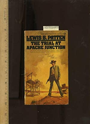 Trial at Apache Junction : Only Hours: Patton, Lewis B.