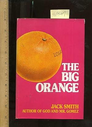 The Big Orange [hb in Dj, Story: Smith, Jack Clifford
