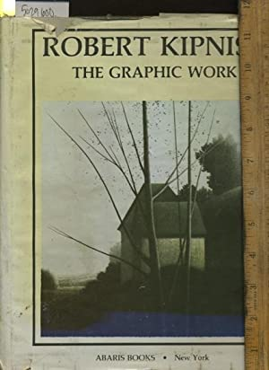 The Graphic Work of Robert Kipniss: Kipniss, Robert / Preface By Karl Lunde / Abaris Books New York